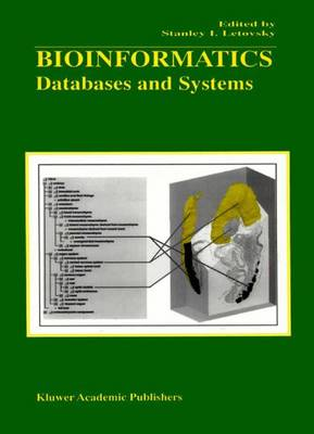 Bioinformatics: Databases and Systems (Paperback)