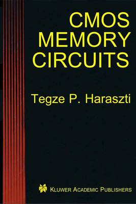 CMOS Memory Circuits (Paperback)