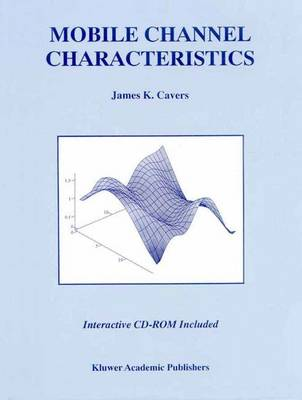Mobile Channel Characteristics - The Springer International Series in Engineering and Computer Science 555 (Paperback)