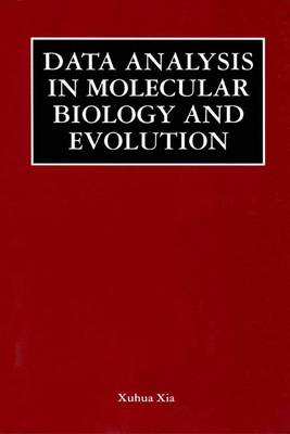 Data Analysis in Molecular Biology and Evolution (Paperback)