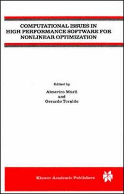 Computational Issues in High Performance Software for Nonlinear Optimization (Paperback)