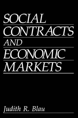 Social Contracts and Economic Markets (Paperback)