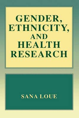 Gender, Ethnicity, and Health Research (Paperback)