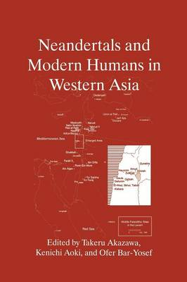 Neandertals and Modern Humans in Western Asia (Paperback)
