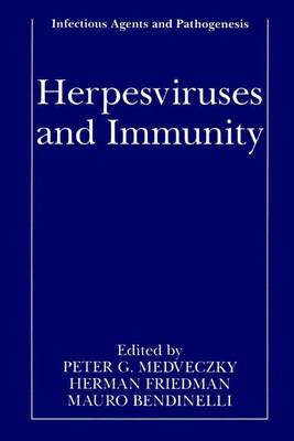 Herpesviruses and Immunity - Infectious Agents and Pathogenesis (Paperback)