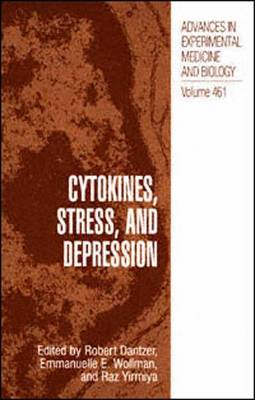 Cytokines, Stress, and Depression - Advances in Experimental Medicine and Biology 461 (Paperback)