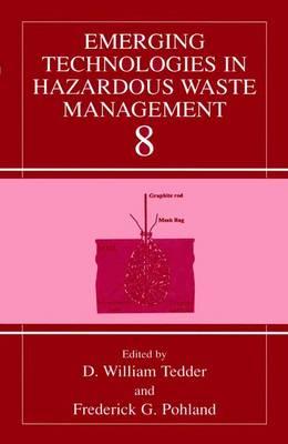 Emerging Technologies in Hazardous Waste Management 8 (Paperback)