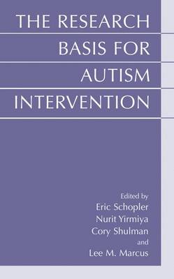 The Research Basis for Autism Intervention (Paperback)