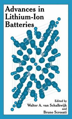 Advances in Lithium-Ion Batteries (Paperback)