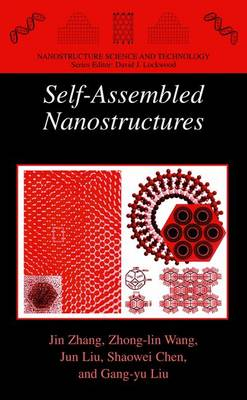 Self-Assembled Nanostructures - Nanostructure Science and Technology (Paperback)