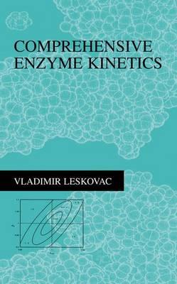 Comprehensive Enzyme Kinetics (Paperback)