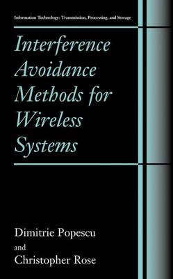 Interference Avoidance Methods for Wireless Systems - Information Technology: Transmission, Processing and Storage (Paperback)