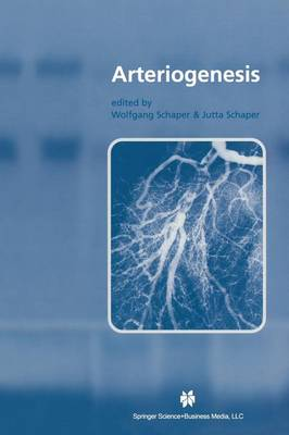 Arteriogenesis - Basic Science for the Cardiologist 17 (Paperback)