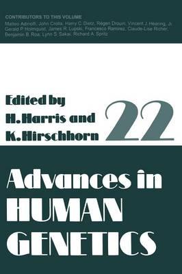 Advances in Human Genetics - Advances in Human Genetics 22 (Paperback)