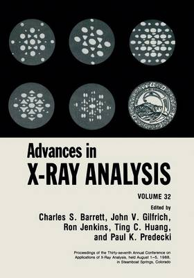 Advances in X-Ray Analysis: Volume 32 (Paperback)