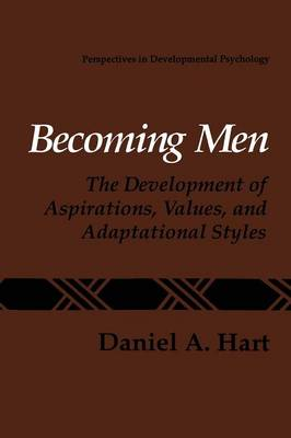 Becoming Men: The Development of Aspirations, Values, and Adaptational Styles - Perspectives in Developmental Psychology (Paperback)