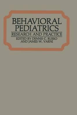Behavioral Pediatrics: Research and Practice (Paperback)