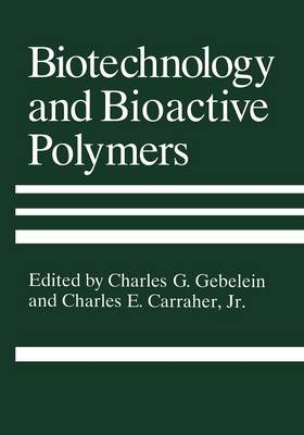 Biotechnology and Bioactive Polymers (Paperback)