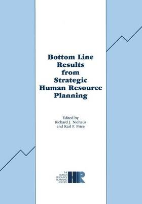 Bottom Line Results from Strategic Human Resource Planning (Paperback)