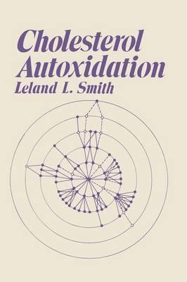 Cholesterol Autoxidation (Paperback)