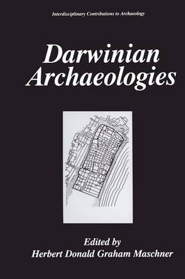 Darwinian Archaeologies - Interdisciplinary Contributions to Archaeology (Paperback)