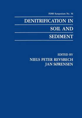 Denitrification in Soil and Sediment - F.E.M.S. Symposium Series 56 (Paperback)