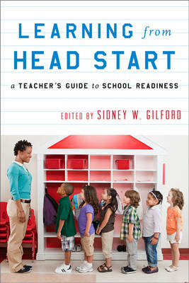 Learning from Head Start: A Teacher's Guide to School Readiness (Hardback)