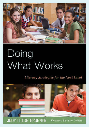 Doing What Works: Literacy Strategies for the Next Level (Paperback)