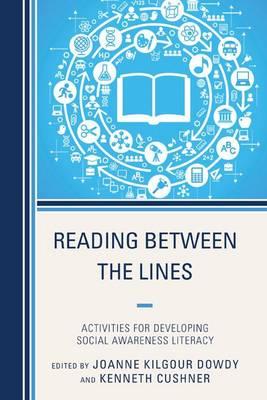 Reading Between the Lines: Activities for Developing Social Awareness Literacy (Hardback)