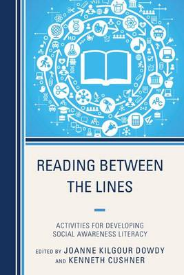 Reading Between the Lines: Activities for Developing Social Awareness Literacy (Paperback)