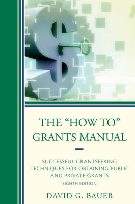 """The """"How to"""" Grants Manual: Successful Grantseeking Techniques for Obtaining Public and Private Grants (Hardback)"""