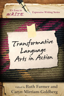 Transformative Language Arts in Action - It's Easy to W.R.I.T.E. Expressive Writing (Paperback)