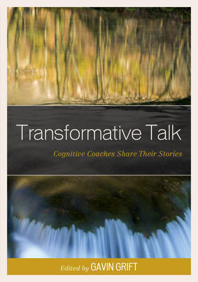 Transformative Talk: Cognitive Coaches Share Their Stories (Paperback)