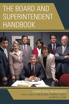 The Board and Superintendent Handbook: Current Issues and Resources (Hardback)