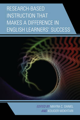 Research-Based Instruction that Makes a Difference in English Learners' Success (Hardback)