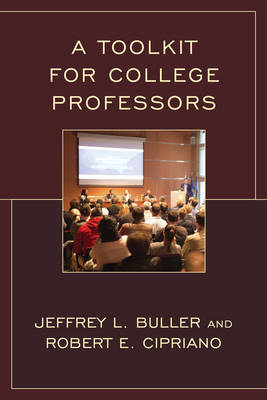 A Toolkit for College Professors (Hardback)