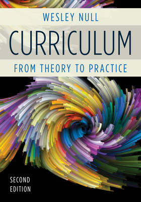 Curriculum: From Theory to Practice (Hardback)