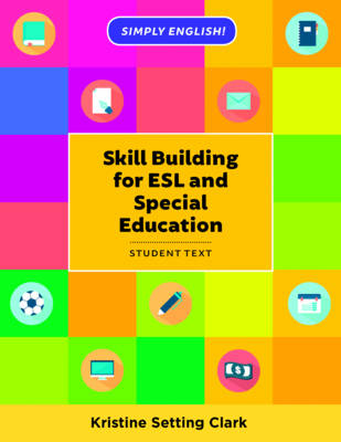 Skill Building for ESL and Special Education: Student Textbook - Simply English (Paperback)
