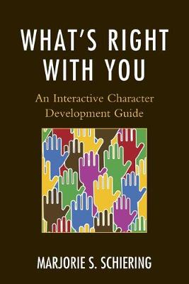 What's Right with You: An Interactive Character Development Guide (Paperback)