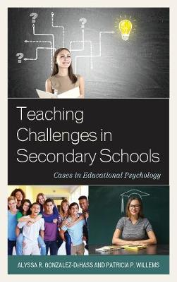 Teaching Challenges in Secondary Schools: Cases in Educational Psychology (Paperback)