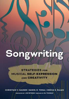 Songwriting: Strategies for Musical Self-Expression and Creativity (Paperback)