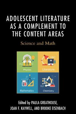 Adolescent Literature as a Complement to the Content Areas: Science and Math (Paperback)