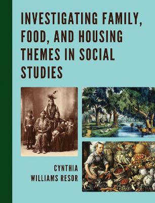 Investigating Family, Food, and Housing Themes in Social Studies (Paperback)