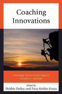 Coaching Innovations: Providing Instructional Support Anywhere, Anytime (Paperback)