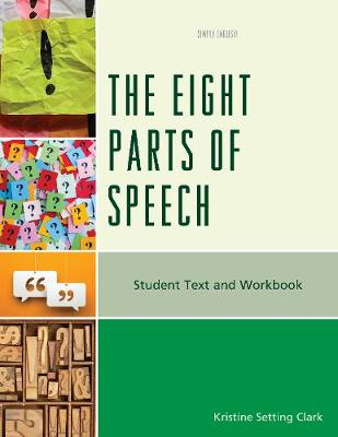 The Eight Parts of Speech: Student Text and Workbook - Simply English (Paperback)