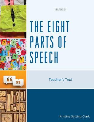 The Eight Parts of Speech: Teacher's Text - Simply English (Paperback)