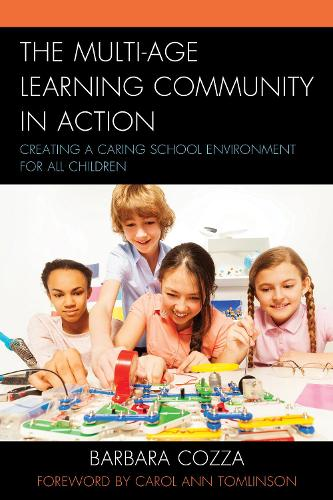 The Multi-age Learning Community in Action: Creating a Caring School Environment for All Children (Paperback)