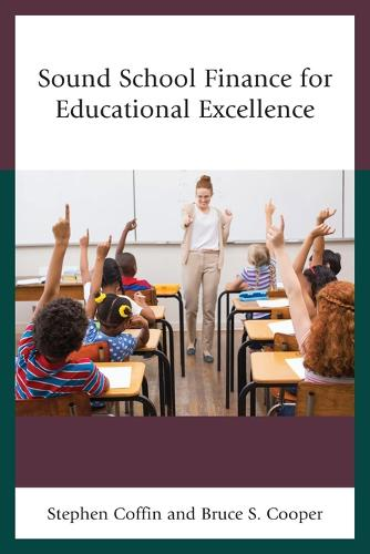 Sound School Finance for Educational Excellence (Paperback)