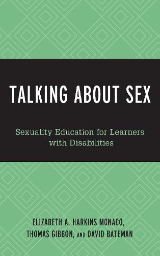Talking About Sex: Sexuality Education for Learners with Disabilities (Hardback)