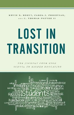Lost in Transition: The Journey from High School to Higher Education (Hardback)